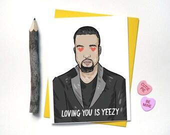 Funny Kanye West Valentines Love Card - Love You is Yeezy - Boyfriend Birthday Card - Yeezy Card - Pablo - Hip Hop Rap Birthday Card - G93