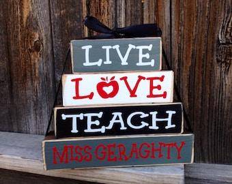 Live,Love,Teach--teacher appreciation personalized stacker blocks, Teacher blocks, Teacher gift
