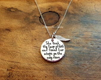 She Took A Leap Of Faith And Found Her Wings On The Way Down Necklace, Quote Necklace, Motivational Gift, Inspirational Gift, Gift for Her