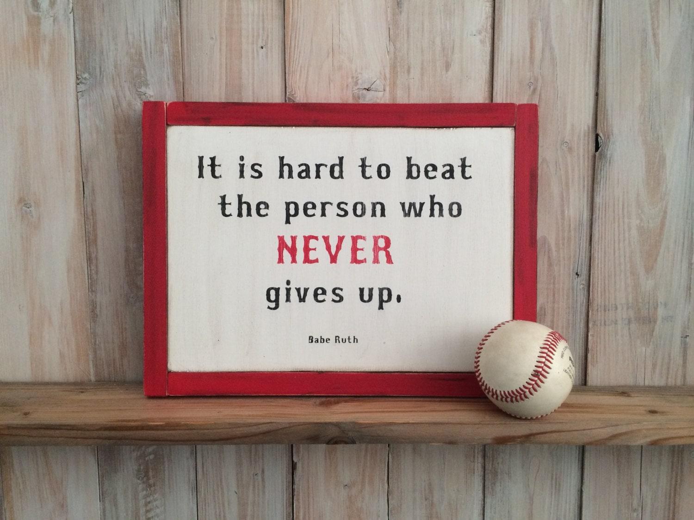 Baseball Quote Babe Ruth Quote Baseball Quote Baseball Sign Baseball