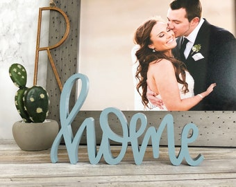 Home Sign Decor   Self Standing   Perfect for the Home   Displays Beautifully on a Mantel, Tabletop, or Hanging on the Wall   Custom Colors