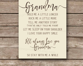 Grandma Hold me a little longer Sign Printable | I'll always love you Grandma | Grandparent sign | Grandmother Print 8x10 Instant Download