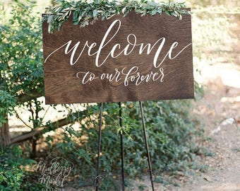 NEW* Wedding Welcome Sign, Welcome To Our Forever, Rustic Wood Wedding Sign, Wooden Wedding Sign, Wood Wedding Welcome Sign