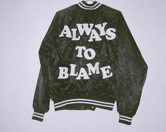 Always to Blame Black Bomber Jacket