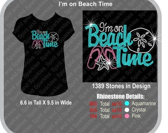 I'm on Beach Time Rhinestone T-Shirt, Tank or Hoodie