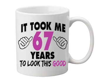 67 Years Old Birthday Mug Happy Birthday Gift Birthday Coffee Mug Coffee Cup Born in 1950 Personalized Mug ALL AGES AVAILABLE