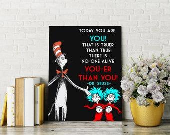 Dr. Seuss Printable, Art , No You You-er Than You, 8x10, Great Gift, Digital Decor, Printable Quote, Home Printable Wall Art, Motivation
