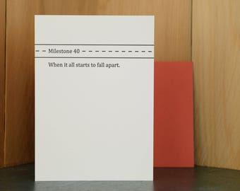 Milestone 40 - letterpress birthday card