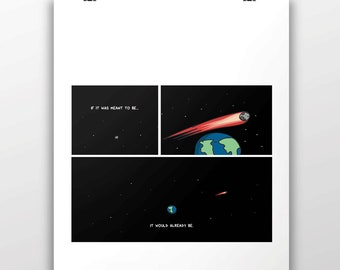 If It Was Meant To Be - Museum Quality 100lb Matte Signed Print