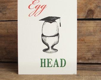 Egg Head- Graduation Card