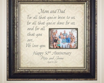 Parents Anniversary Gift, 50th Anniversary Gifts, Anniversary Photo Frame, Anniversary Gift, anniversary quote, Anniversary Frame,  16x16