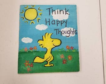 Woodstock/snoopy/Charlie Brown/ think happy thoughts