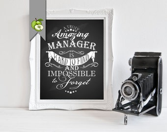 Boss's day, Retirement gift, A truly amazing manager is hard to find & impossible to forget, printable, Boss, manager, Retirement printable