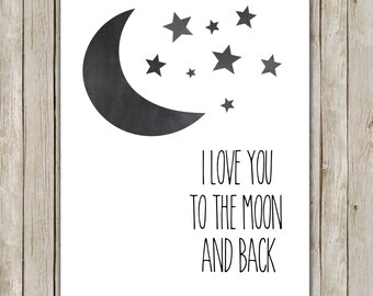 8x10 I Love You To The Moon and Back Print, I Love You Chalkboard Print, Poster, Nursery Wall Art, Nursery Decor, Instant Digital Download