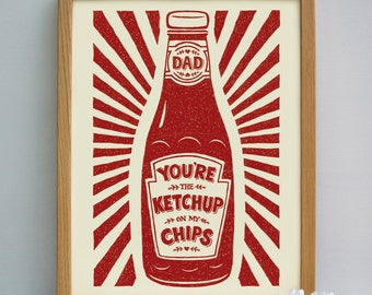 Dads Ketchup Print | Father's Day Gift | Ketchup and Chips Print