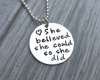 She Believed She Could So She Did Sterling Silver Hand Stamped Inspirational Necklace Graduation Gift Teen Gift Idea Grad Gift
