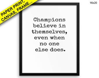 Champions Printed Poster Champions Framed Champions Inspirational Art Champions Inspirational Print Champions Canvas Champions winner Wall