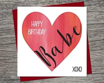 Birthday Card - Happy Birthday Babe - Wife Birthday, Husband Birthday, Boyfriend Birthday, Girlfriend Birthday - Printable Card