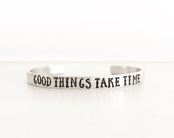 Good Things Take Time, Inspirational Jewelry, Inspirational Gift, Encouragement Gift, Encouraging Jewelry