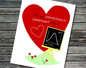 Statistically Significant Other Nerdy Science Valentine Card   Teacher, Professor, Scientist, Mathematician, Statistician, Data Analyst