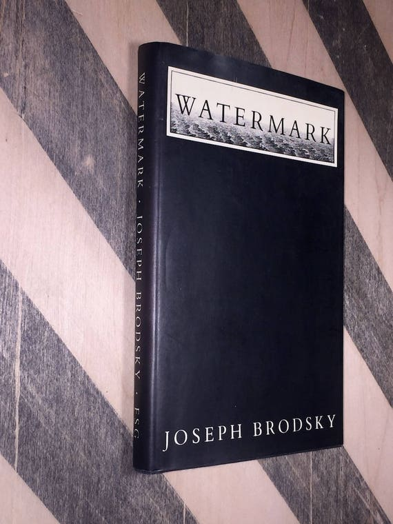 Watermark by Joseph Brodsky (1992) first edition book