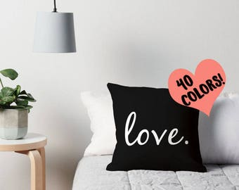 Love Pillow, Love Quotes, Love Quote Pillow, Love Cushion, Love Pillow Cover, Love Throw Pillow, Love Pillow Case, Love Pillow Cover, Love