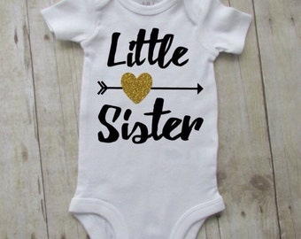 Little sister baby shirt - little sister shirt - little sistet bodysuit - birth announcement - new sister shirt - little sister announcement