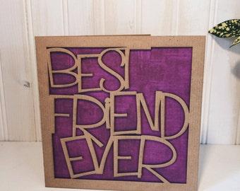 Meilleur ami jamais carte de voeux, découpé au laser, rustique
