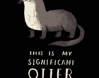 this is my significant otter! T-shirt /otter T-shirt/ otter puns /cute river otter / significant other shirt/ significant otter