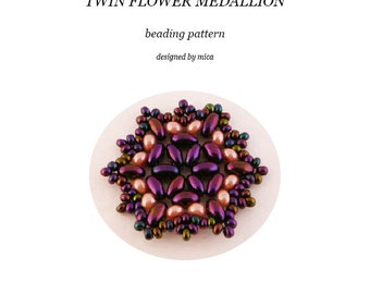 Twin Flower Medallion - Beading Pattern/Tutorial - PDF file for personal use only