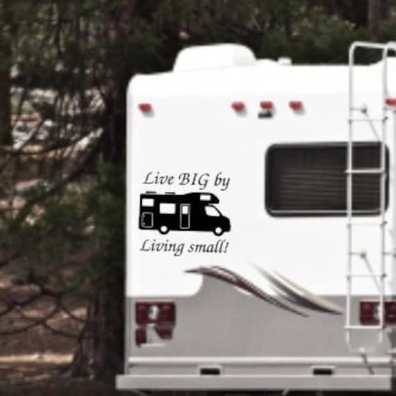 Live big by living small decal rv decals rv decal decals