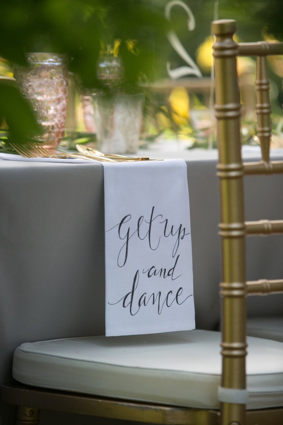 """CUSTOM CALLIGRAPHY Napkins - """"Get Up and Dance"""" / Wording of Your Choice - 16x16 Napkins / Featured in Summer 2016 Weddings With Style Mag."""