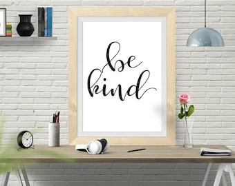 Be Kind, Instant Download Art, Kids room, motivational wall, printable, Be Kind Print, Motivational Print, inspirational quote
