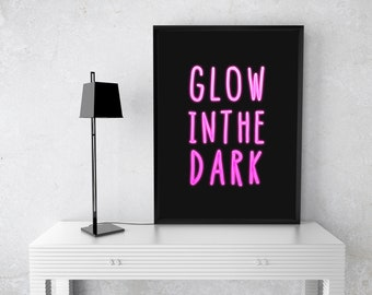 Neon Glow Print, Typography Poster, Printable Art, Office Decor, Motivational Poster, Motivational Wall Art, Home Decor, Glow in the dark