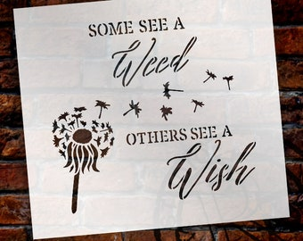 Some See A Weed Others See A Wish Word Stencil by StudioR12 - Dandelion Art - STCL2187 - SELECT SIZE