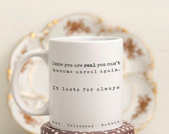 Velveteen Rabbit Quote Coffee Mug, Inspirational Gift bookworm Mug, tea mug with book quote