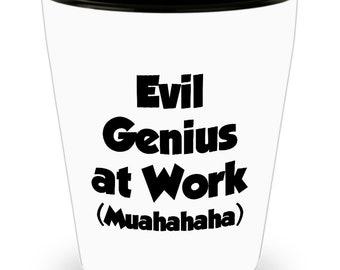 Funny Gifts - Evil Genius at Work Shot Glass - Gift Office Sarcastic Joke Gag