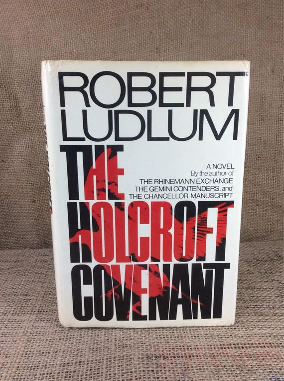 The Holcroft Covenant by Robert Ludlum copyright 1978, super story, Robert Ludlum book, vintage reading, book collectors