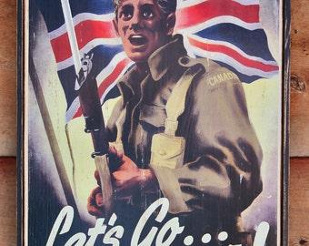 Vintage wooden sign 'Let's Go Canada!' WW2 propaganda sign. (Reproduction)