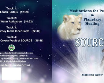 SOURCE meditations for personal and planetary healing