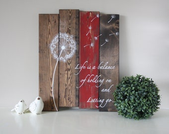 Wood Plank Art - Life is a balance - Pallet Wall Art - Inspirational wood sign - Dandelion wood sign - Dandelion wall art - Rustic Decor
