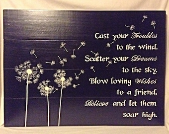 Dandelion Fluff Hand Painted Verse Reclaimed Wood Sign