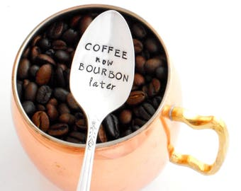 COFFEE now BOURBON later Coffee Spoon. Stamped Teaspoon. The ORIGINAL Hand Stamped Vintage Coffee Spoons™ by Creator, Kelly Galanos. Derby