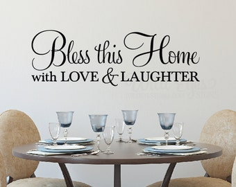 Bless this home with love and laughter, Wall decal, Vinyl, Kitchen, Dining Room, Entry Way, Living Room HH2130