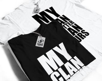 My Clan is Better Than Yours T-Shirt - Funny Clash Humour Gift Idea