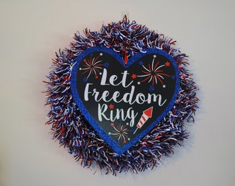 Patriotic Tinsel Wreath, 4th of July Wreath, Let Freedom Ring