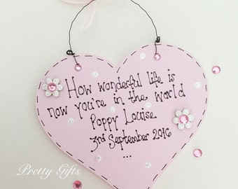 Personalised how wonderful life is now you're in the world baby 1st birthday heart plaque