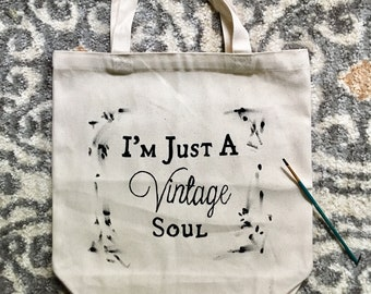 Canvas Tote, I'm Just A Vintage Soul