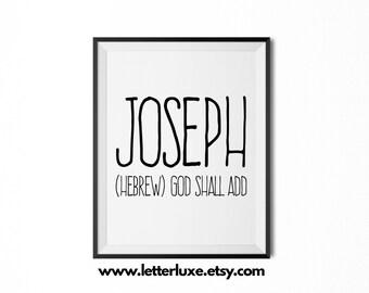 Joseph Printable Kids Gift - Name Meaning Art - Baby Shower Gift - Nursery Art - Digital Print - Nursery Decor - Typography Wall Decor