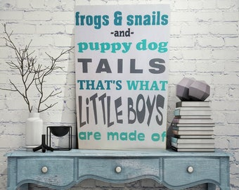Nursery sign, boys room sign, sign for boys nursery, snips and snails, frogs and snails and puppy dog tails that's what boys are made of